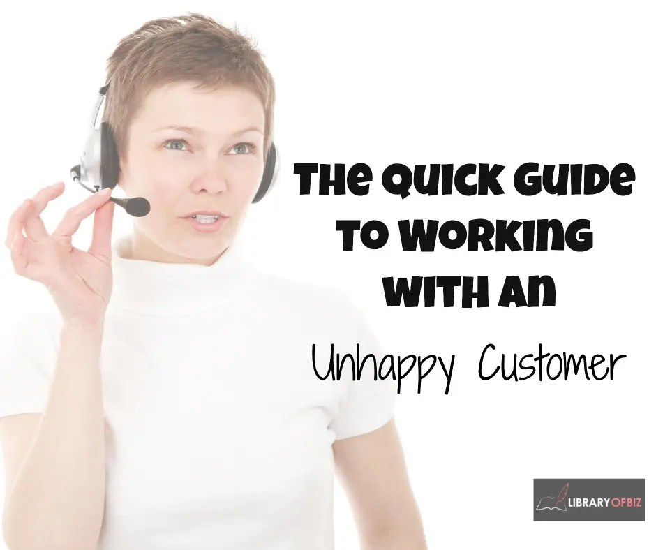 Customer service is critical to success. Check out this quick guide to working with an unhappy #customer.