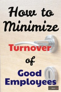 How to minimize turnover.
