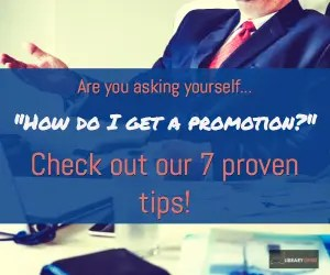 We have 7 proven tips to help you on your way to a #promotion.