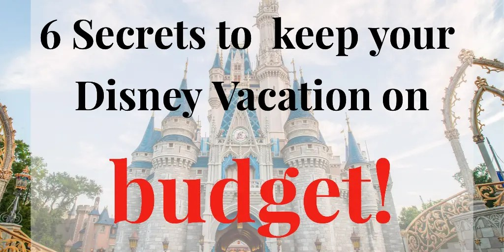 Walt Disney World Vacation- Cheap and On A Budget ...