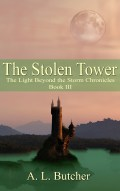 The Stolen Tower - The Light Beyond the Storm Chronicles Book III