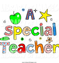 clip art of sketched colorful letters spelling a special teacher [ 1024 x 1044 Pixel ]