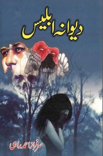 Deewana Iblees Novel By Sarfraz Ahmad Rahi Pdf Download