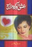 Ishq Awara Mizaj by Sadia Amal Kashif Pdf