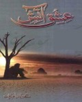 Ishq e Aatish Novel by Sadia Rajpoot Pdf