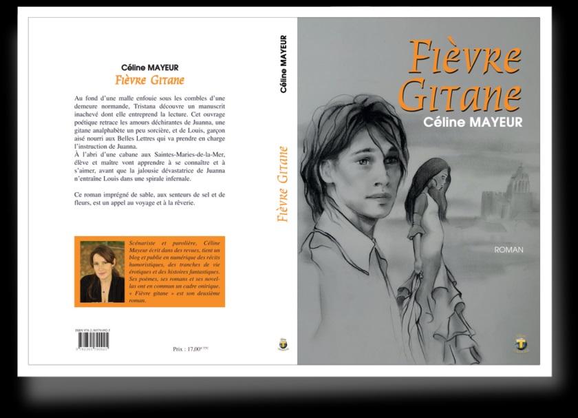 Céline Mayeur et la Fièvre … Gitane