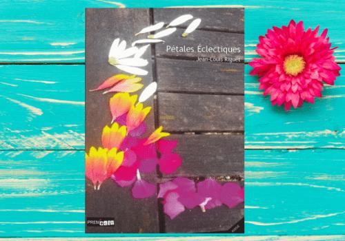Pétales éclectiques, recueil de poésie