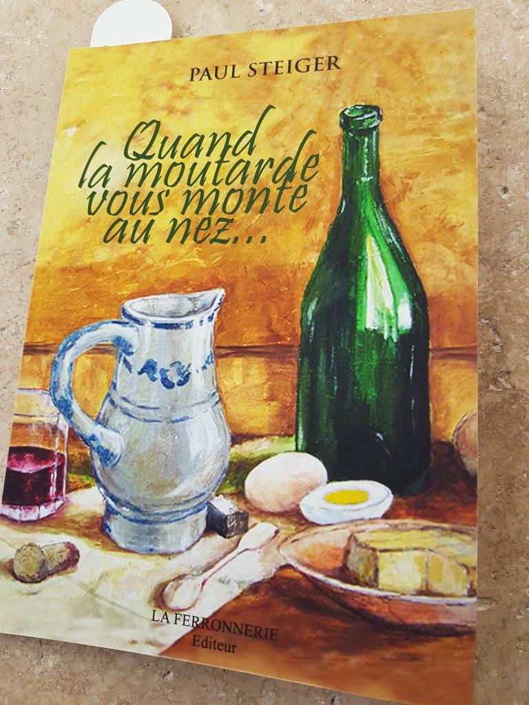Première de couverture de Quand la moutarde vous monte au nez... de Paul Steiger