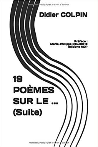 La suite de 19 poèmes sur le Covid-19 de Didier Colpin