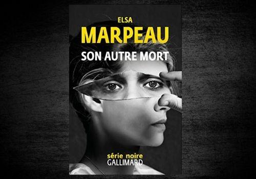 Son autre mort, Elsa Marpeau