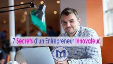 Photo of 7 Secrets d'un Entrepreneur Innovateur.