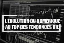 Photo of L'Evolution Numérique au Top des Tendances RH  2021.