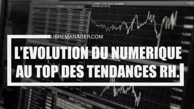 Photo of L'Evolution Numérique au Top des Tendances RH  2021.