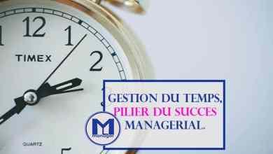 Photo of Gestion du Temps, l'un des Piliers du Succès Managérial.