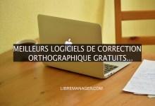 Photo of Les Meilleurs Logiciels de Correction Orthographique Gratuits en 2021