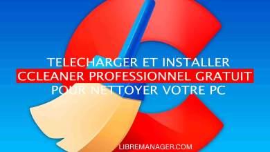 Photo of Télécharger CCleaner Professionnel 2021 pour optimiser votre PC