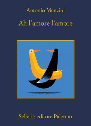 """Libro """"Ah l'amore l'amore"""""""