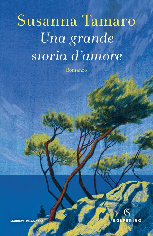Copertina di Una grande storia d'amore di Susanna Tamaro