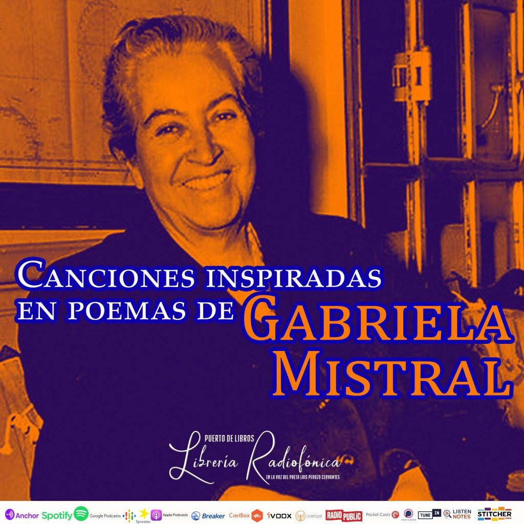 Canciones inspiradas en poemas de Gabriela Mistral