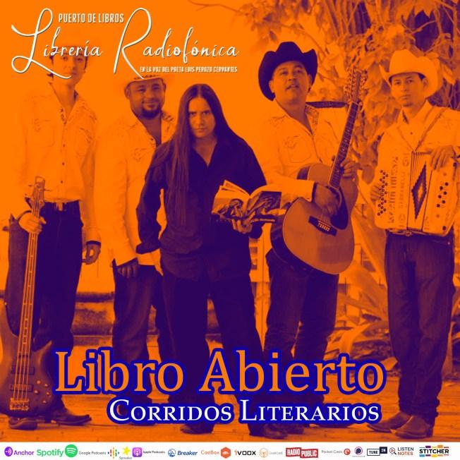 Libro Abierto, el grupo de corridos literarios