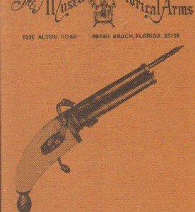 THE MUSEUM OF HISTORICAL ARMS. CATALOG NO. 31; 1972-II