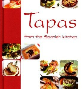 TAPAS FROM THE SPANISH KITCHEN