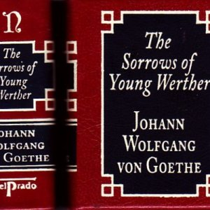THE SORROWS OF YOUNG WERTHER.