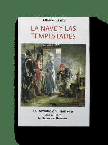 LA NAVE Y LAS TEMPESTADES Tomo VIII La revolucion francesa (2a parte)