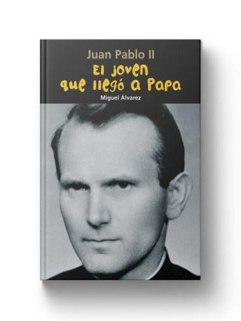 JUAN PABLO II El joven que llego a Papa