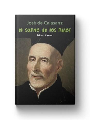 JOSE DE CALASANZ El santo de los niños