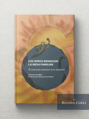 LOS NIÑOS BENDICEN LA MESA FAMILIAR 31 Oraciones inspiradas en el principito