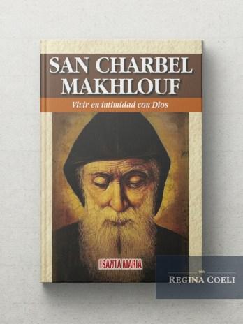 SAN CHARBEL MAKHLOUF Vivir en intimidad con Dios