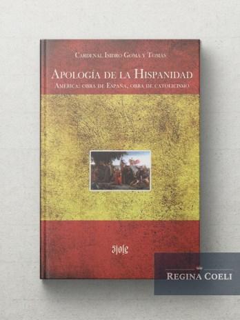 APOLOGIA DE LA HISPANIDAD America: obra de España, obra de catolicismo