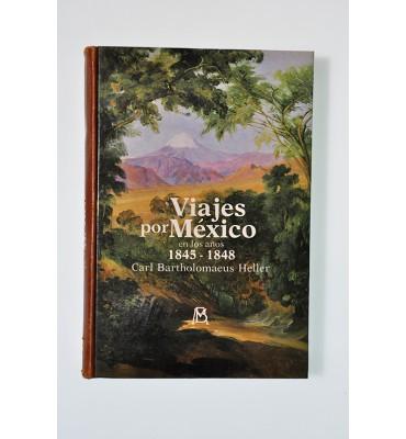 Viajes por Mxico en los aos 18451848
