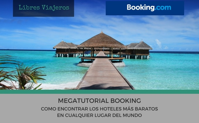 Megatutorial booking hoteles baratos