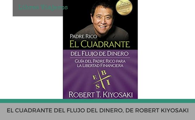 El cuadrante del flujo del dinero, de Robert Kiyosaki