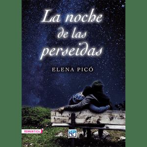 La noche de las perseidas, Elena Picó