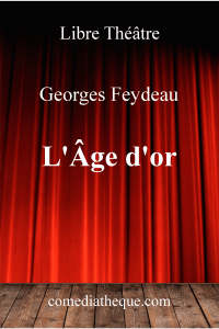 L'Âge d'or de Georges Feydeau  – Edition