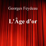 L'Âge d'or de Georges Feydeau  – Edition