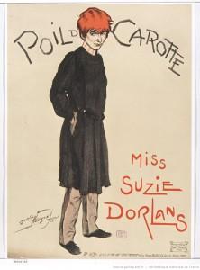 Poil de Carotte [avec] Miss Suzie Dorlans : [affiche] / Maurice Neumont