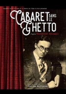 Cabaret dans le ghetto d'après Wladyslaw Szlengel
