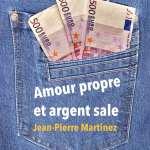 Amour propre et argent sale