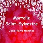 Mortelle Saint-Sylvestre