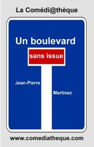 Un boulevard sans issue
