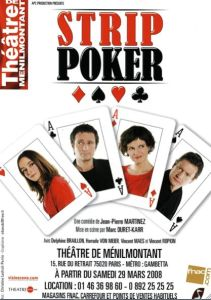 Strip Poker, mis en scène par Marc Duret
