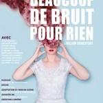 Beaucoup de bruit pour rien, adaptation et mise en scène de Salomé Villiers et Pierre Hélie