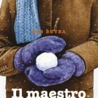 """""""Il maestro nuovo"""" di Rob Buyea, Rizzoli"""