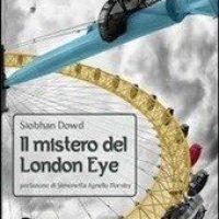 """""""Il mistero del London Eye"""" di Siobhan Dowd, Uovonero Edizioni"""