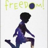 """Oh, Freedom"" di Francesco D'Adamo, Giunti"