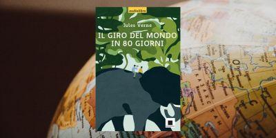 il giro del mondo in 80 giorni @Libringioco